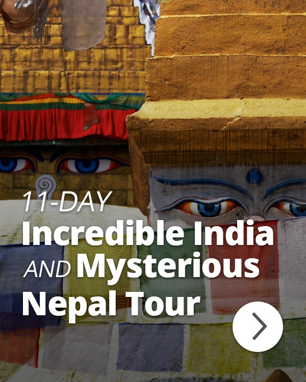 11-Day Incredible India and Mysterious Nepal Tour